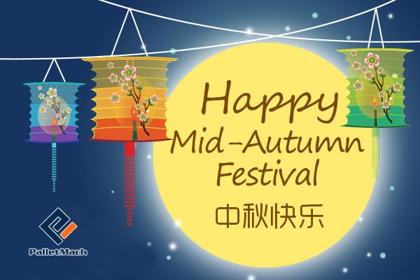 Happy Mid-Autumn Festival Pallet Machine